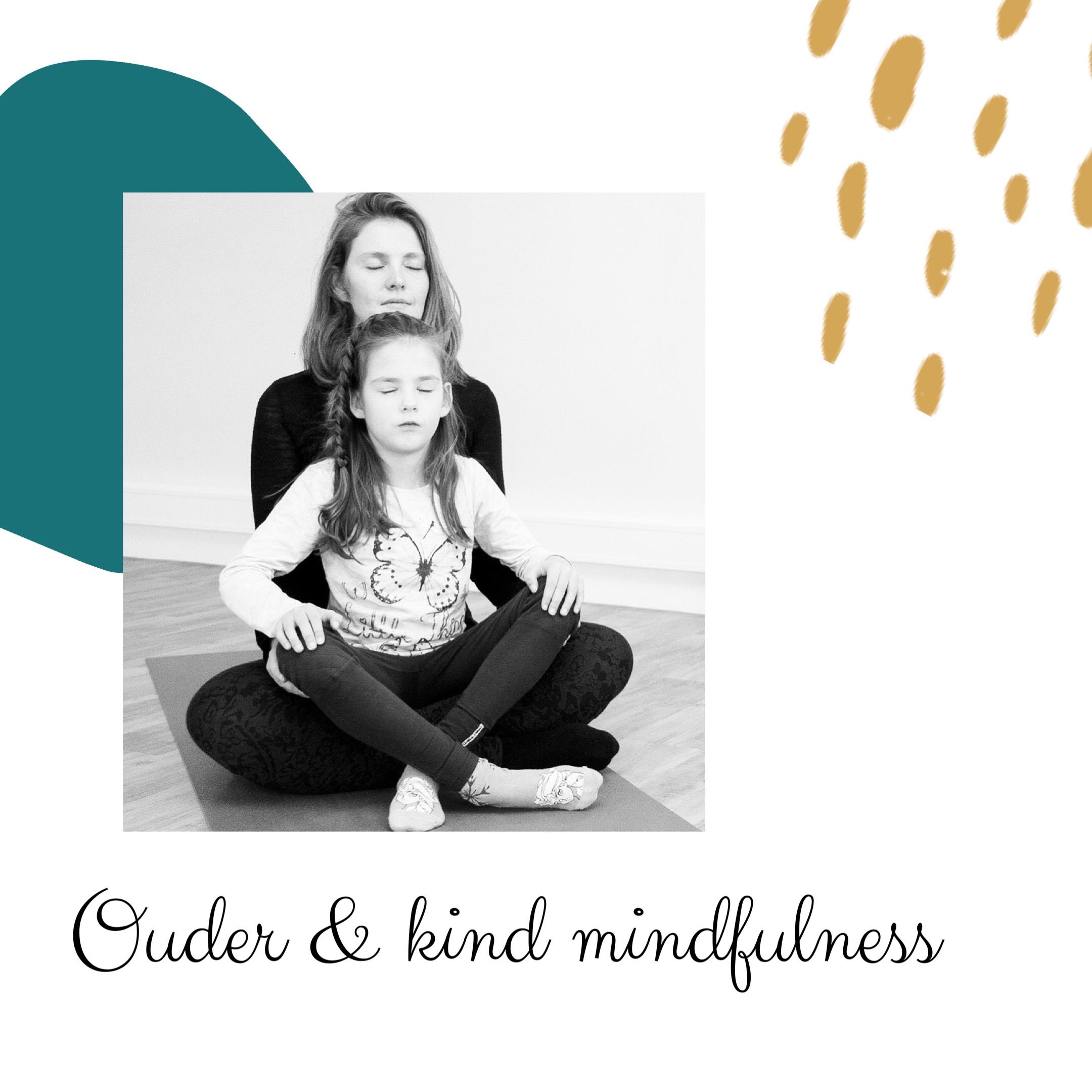 ouder en kind mindfulness, kindermeditatie